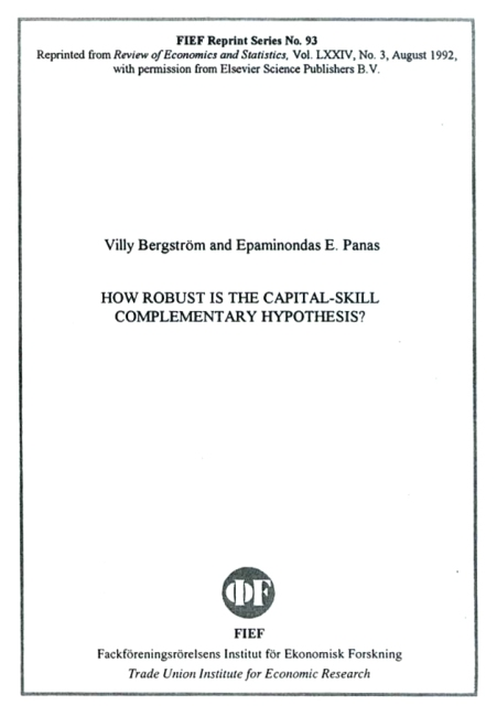 Review of Economics and Statistics, Vol LXXIV, No.3 Aug.1992 - How Robust is the Capital - Skill Complementary Hypothesis